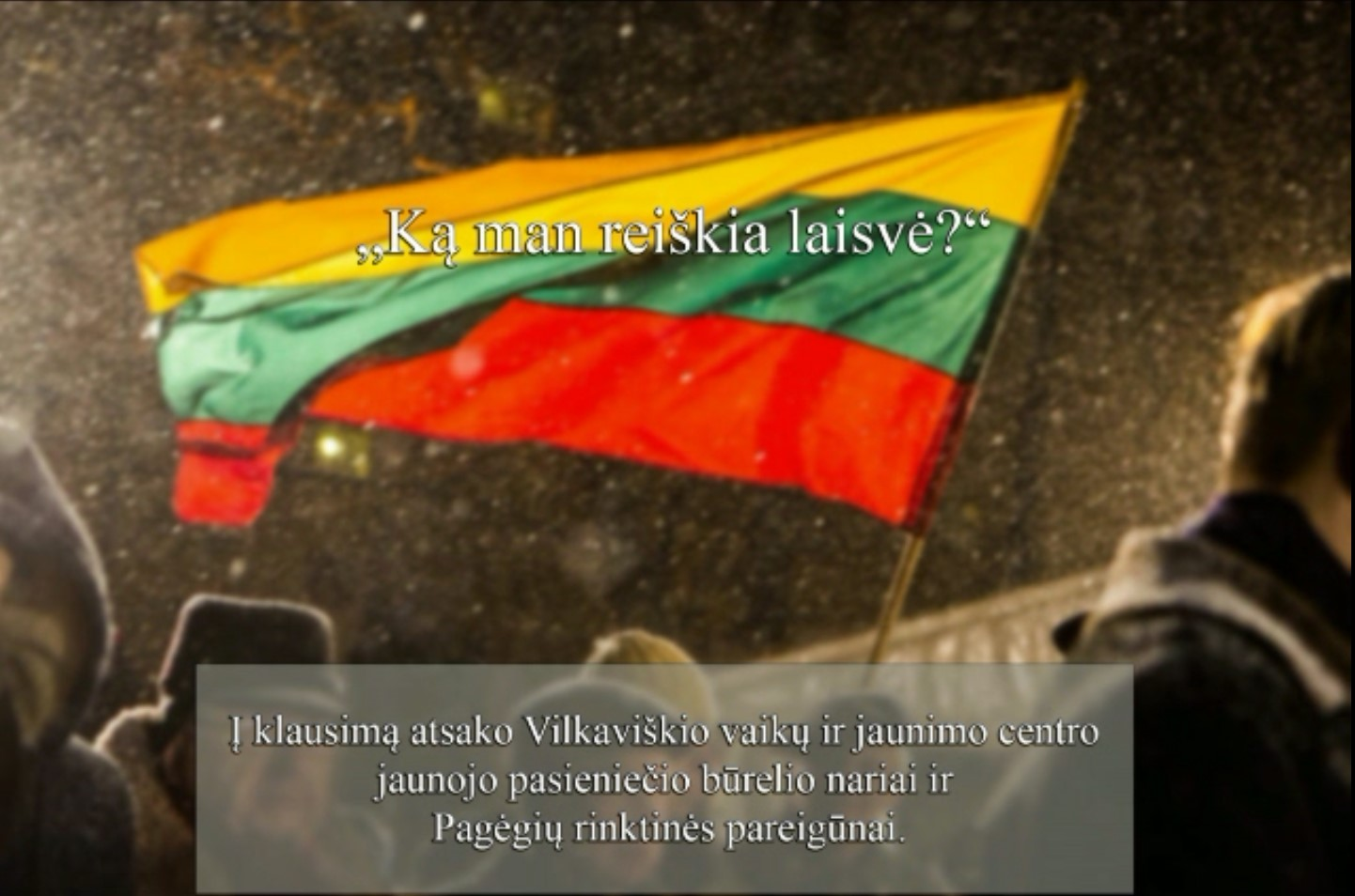 Vilkaviškio JPB nariai – apie tai, ką jiems reiškia laisvė (VIDEO)